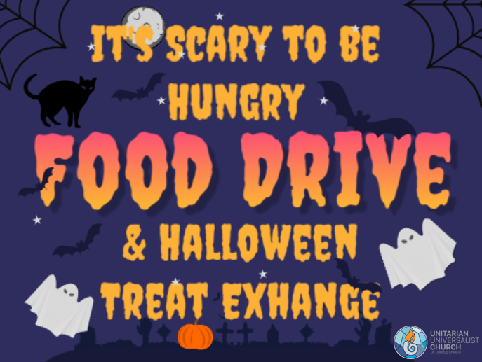 It's Scary to Be Hungry . . . Food Drive and Halloween Treat Exchange